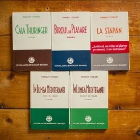 Panait Istrati - Set complet Viata lui Adrian Zografi (Casa Thuringer. Biroul de plasare. La Stapan. In lumea Mediteranei) (set 5 vol.)