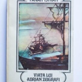 Panait Istrati - Viata lui Adrian Zografi