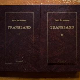 Paul Drumaru - Transland. Poetii mei maghiari (2 vol., editie hardcover)