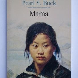Pearl S. Buck - Mama