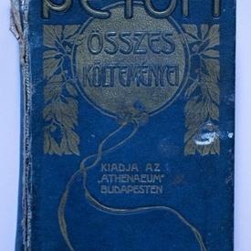 Petofi Sandor - Osszes koltemenyei I. (editie hardcover)