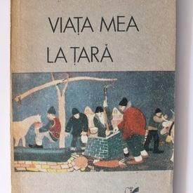 Petre Stoica - Viata mea la tara