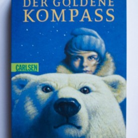 Philip Pullman - Der Goldene Kompass (editie in limba germana)