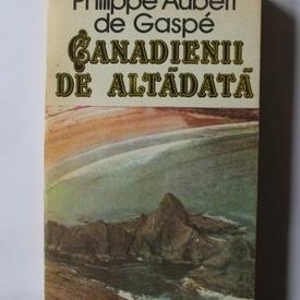 Philippe Aubert de Gaspe - Canadienii de altadata