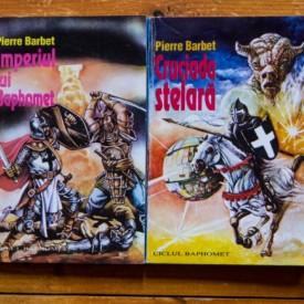 Pierre Barbet - Cruciada stelara. Imperiul lui Baphomet (2 vol.)