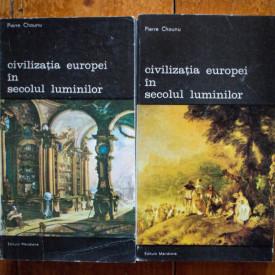 Pierre Chaunu - Civilizatia Europei in Secolul Luminilor (2 vol.)