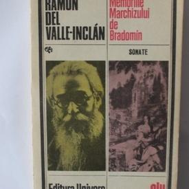 Ramon del Valle-Inclan - Memoriile Marchizului de Bradomin (sonate)