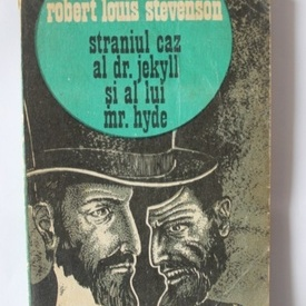 Robert Louis Stevenson - Straniul caz al Dr. Jekyll si al lui Mr. Hyde