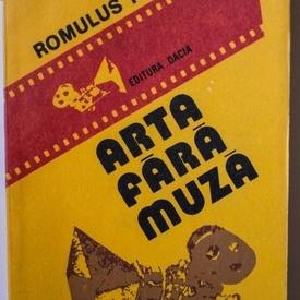 Romulus Rusan - Arta fara muza