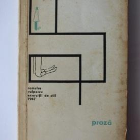Romulus Vulpescu - Proza (exercitii de stil)