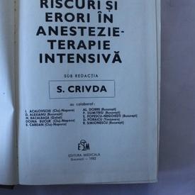 S. Crivda - Riscuri si erori in anestezie-terapie intensiva (editie hardcover)