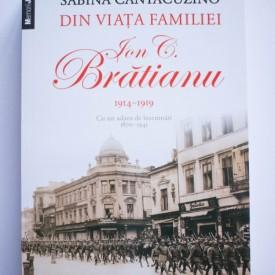 Sabina Cantacuzino - Din viata familiei Ion C. Bratianu (1914-1919)