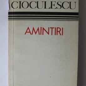 Serban Cioculescu - Amintiri