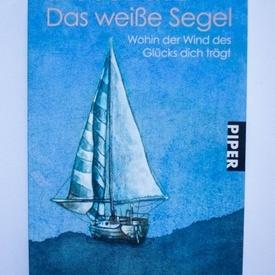 Sergio Bambaren - Das weiBe Segel