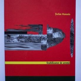 Stefan Manasia - Stabilizator de aroma
