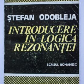 Stefan Odobleja - Introducere in logica rezonantei