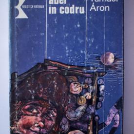 Tamasi Aron - Abel in codru (editie hardcover)