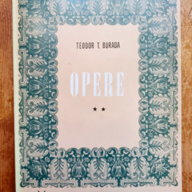 Teodor T. Burada - Opere II. Folclor si etnografie