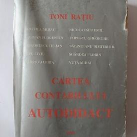 Toni Ratiu (coord.) - Cartea contabilului autodidact