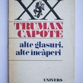 Truman Capote - Alte glasuri, alte incaperi