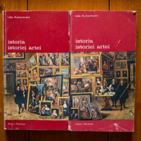Udo Kultermann - Istoria istoriei artei (2 vol.)