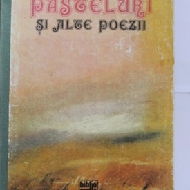 V. Alcesandri - Pasteluri si alte poezii (editie hardcover)