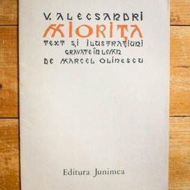 V. Alecsandri - Miorita. Text si ilustratiuni gravate in lemn de Marcel Olinescu