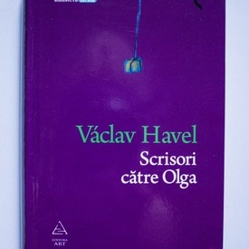 Vaclav Havel - Scrisori catre Olga (editie hardcover)
