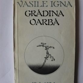 Vasile Igna - Gradina oarba