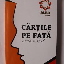 Victor Miron - Cartile pe fata
