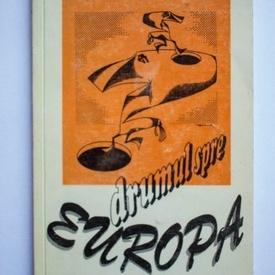 Viorel Cacoveanu - Drumul spre Europa (cu autograf)