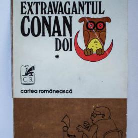 Vlad Musatescu - Extravagantul Conan Doi (vol. I)