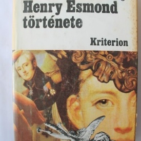 W. M. Thackeray - Henry Esmond tortenete (editie hardcover)