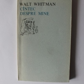 Walt Whitman - Cantec despre mine