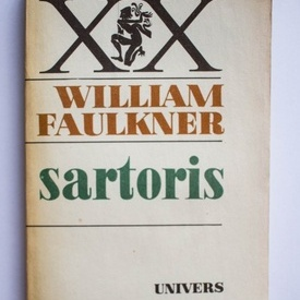 William Faulkner - Sartoris