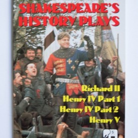 William Shakespeare - Four tales from Shakespeare (Richard II. Henry IV Part 1. Henry IV Part 2. Henry V)