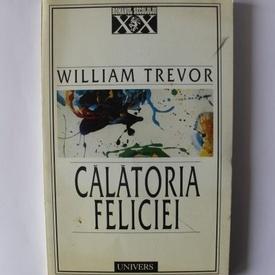 William Trevor - Calatoria Feliciei
