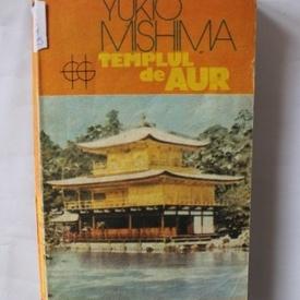 Yukio Mishima - Templul de aur