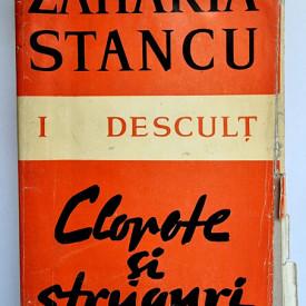 Zaharia Stancu - Descult I (Clopote si struguri)