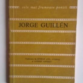 Jorge Guillen - Poeme. Cele mai frumoase poezii