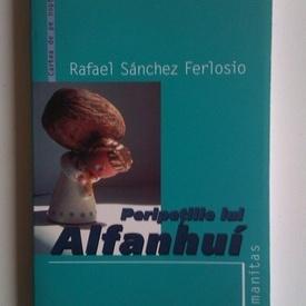 Rafael Sanchez Ferlosio - Peripetiile lui Alfanhui