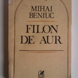 Mihai Beniuc - Filon de aur