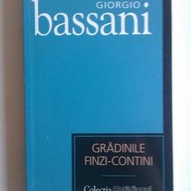 Giorgio Bassani - Gradinile Finzi-Contini
