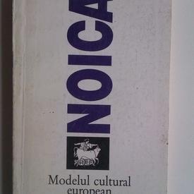 Constantin Noica - Modelul cultural european