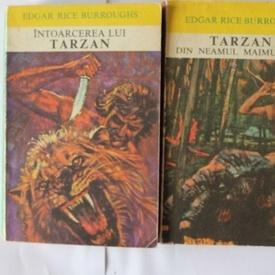 E. R. Burroughs - Intoarcerea lui Tarzan. Tarzan din neamul maimutelor (2 vol.)