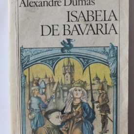 Alexandre Dumas - Isabela de Bavaria