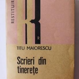Titu Maiorescu - Scrieri din tinerete