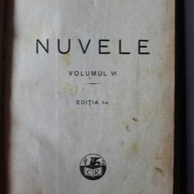 Ioan Slavici - Nuvele (vol. VI, editie princeps, relegata, interbelica)