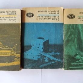 Al. Piru - Poezia romana clasica de la Dosoftei la Octavian Goga (3 vol.)