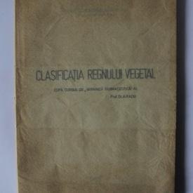 Dr. A. Radu - Clasificatia regnului vegetal (dupa curs de botanica farmaceutica)